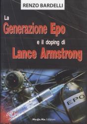 La generazione Epo e il doping di Lance Armstrong