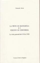 La Pieve di Bagnarola e i vescovi di Concordia