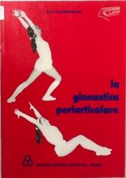 La ginnastica periarticolare