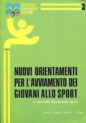 Nuovi orientamenti per l'avviamento dei giovani allo sport