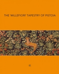 "The ""millefiori"" tapestry of Pistoia"