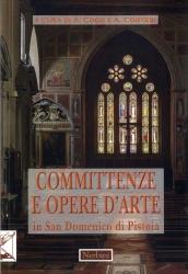 Committenze e opere d'arte in San Domenico di Pistoia