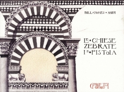 Le chiese zebrate in Pistoia