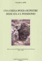 Una Chiesa Ipogea rupestre dedicata a S. Possidonio